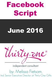 Thirty-One Facebook Script
